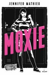 Moxie : la puissance des filles pour les filles |