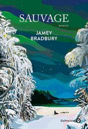 Sauvage | Bradbury, Jamey. Auteur