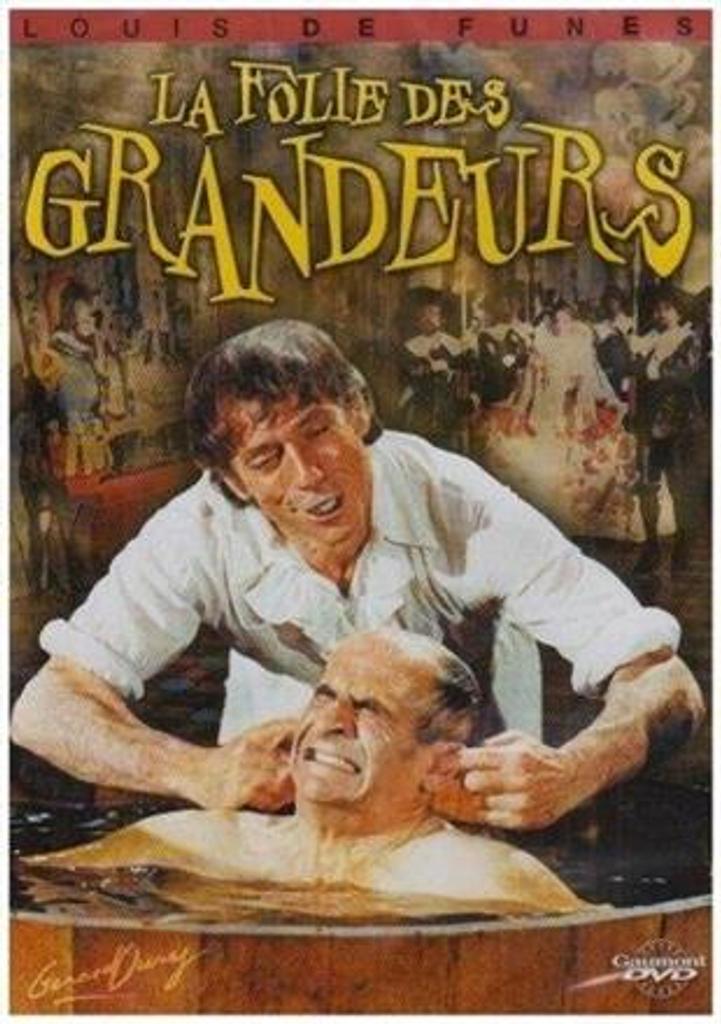La folie des grandeurs | Oury, Gérard. Metteur en scène ou réalisateur
