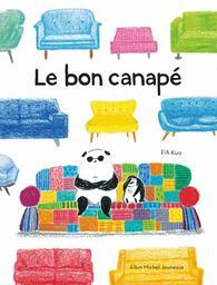 Le bon canapé | Kuo, Fifi. Auteur. Illustrateur