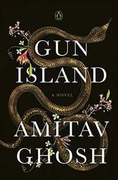 Gun Island | Ghosh, Amitav. Auteur