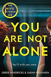 You are not alone | Hendricks, Greer. Auteur
