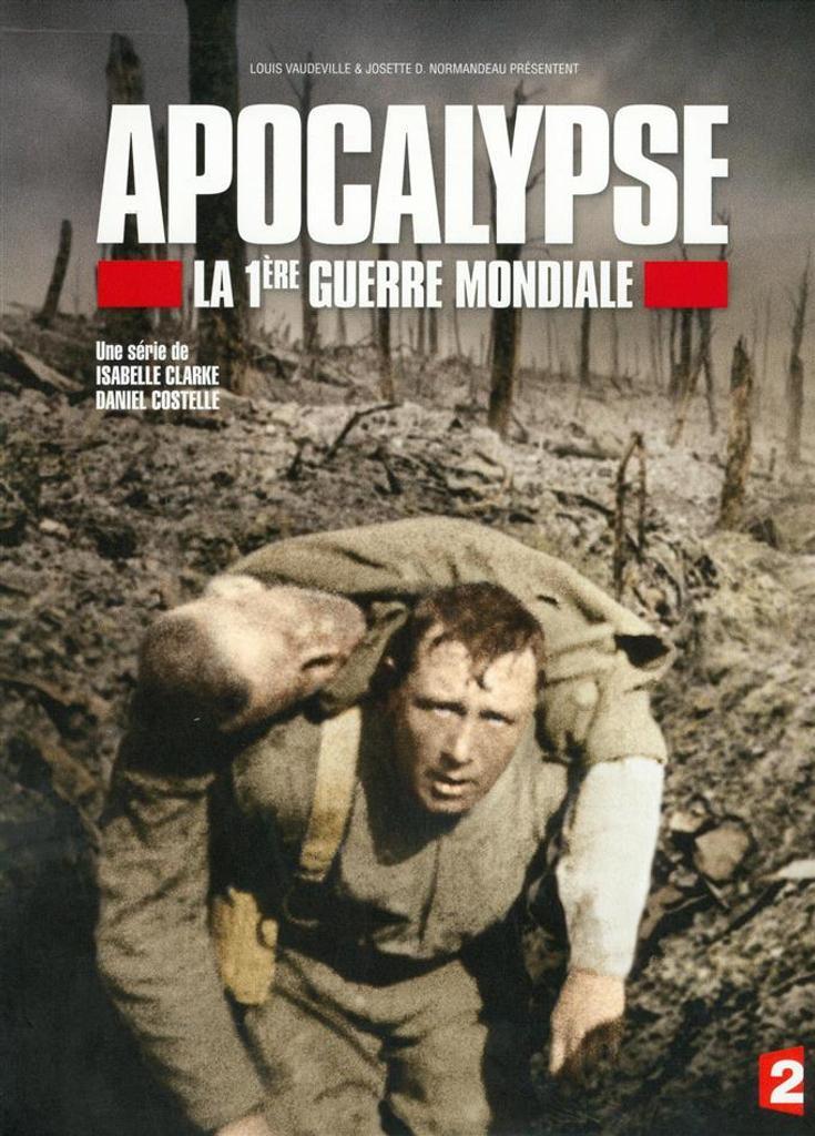 La 1ère Guerre Mondiale : Apocalypse | Clarke, Isabelle. Metteur en scène ou réalisateur