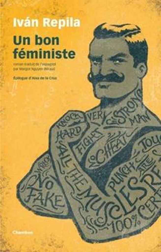 Un bon féministe | Repila, Iván. Auteur