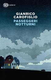 Passeggeri notturni | Carofiglio, Gianrico. Auteur